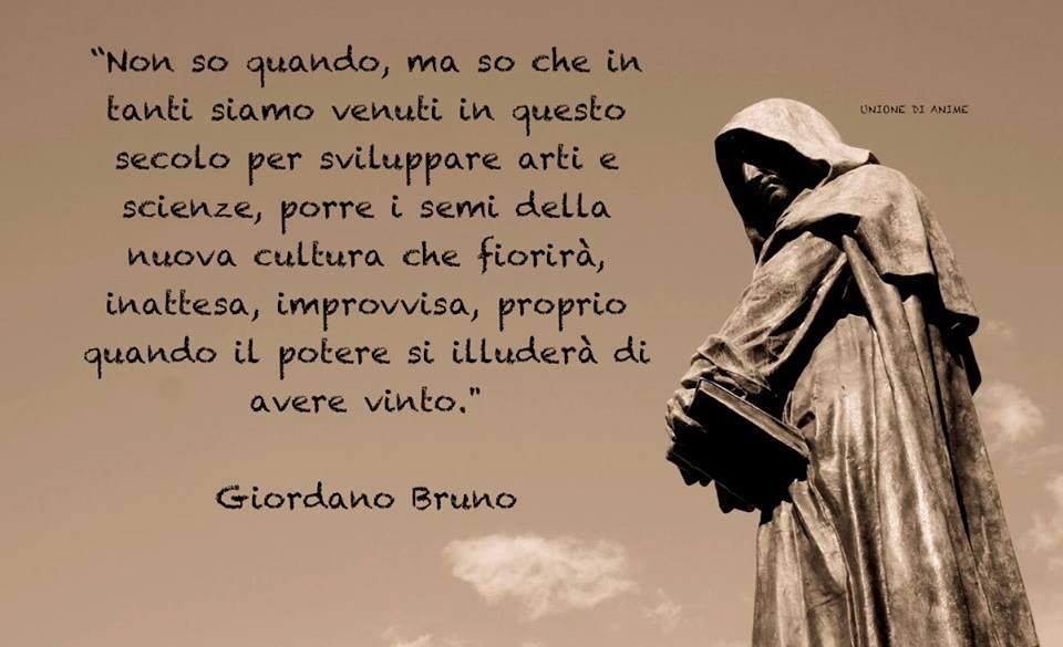 Giordano Bruno Leggi Studia Frasi Pensieri E Aforismi Dei